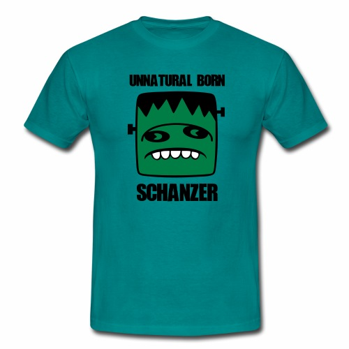 Fonster unnatural born Schanzer - Männer T-Shirt