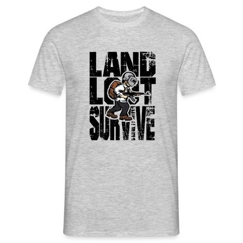Land Loot Survive - T-shirt herr