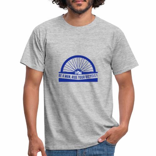 be a man - T-shirt Homme