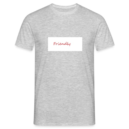Friendly - Männer T-Shirt