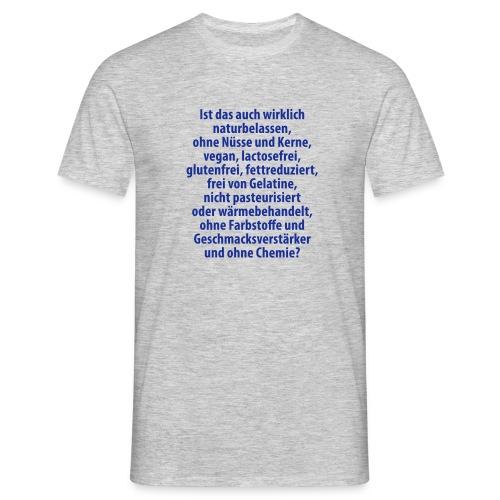 bio vegan Lactose Farbstoff Chemie glutenfrei fett - Men's T-Shirt