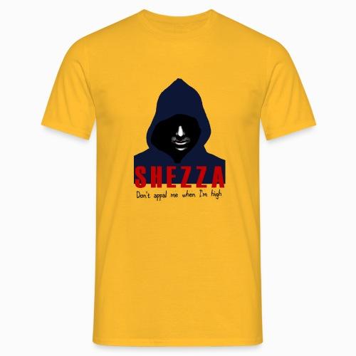 Shezza - don't appal me when I'm high - Männer T-Shirt