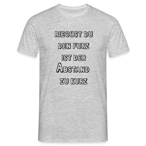 Riechst Du den Furz - Männer T-Shirt