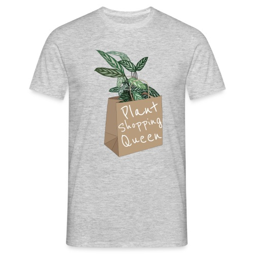 Plant Shopping Queen - Männer T-Shirt