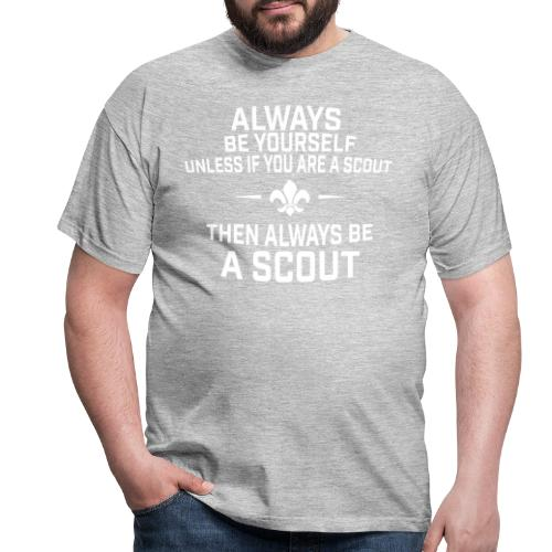 Always be a scout - T-shirt herr