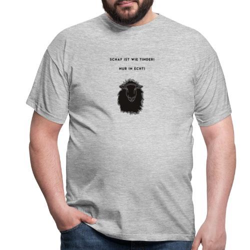 Schaf Ist wie Tinder Motto - Männer T-Shirt