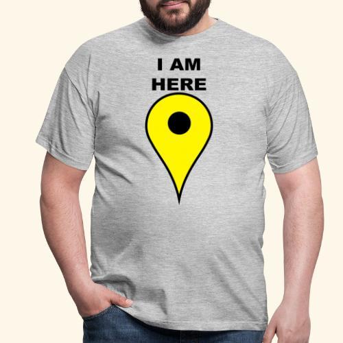 I am here - Miesten t-paita