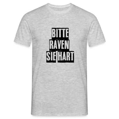 bitte raven sie hart1 - Männer T-Shirt