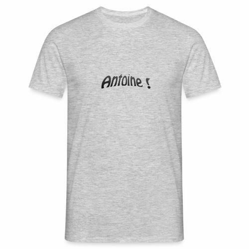 Antoine ! - T-shirt Homme