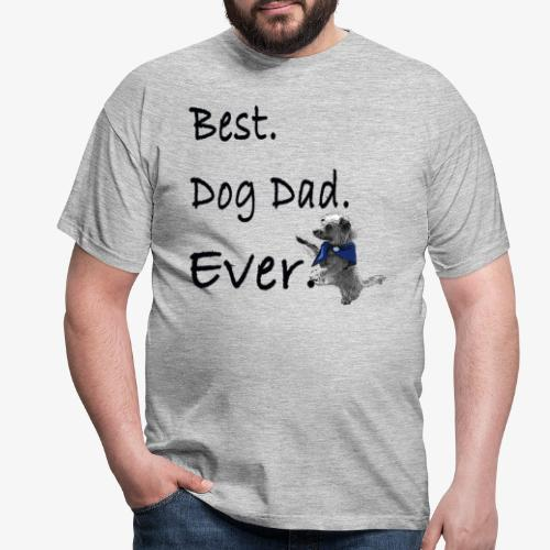 Father's Day Dog Dad T Shirt Perfect Gift Tee - Men's T-Shirt