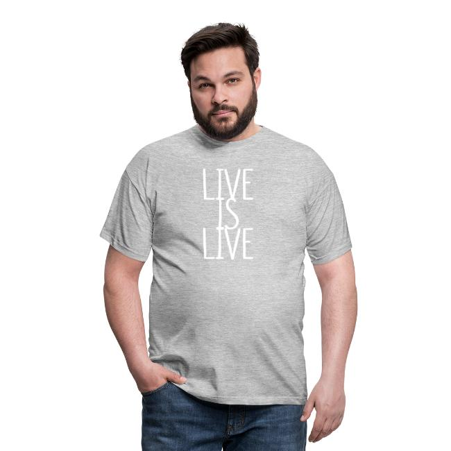 LIVE IS LIVE