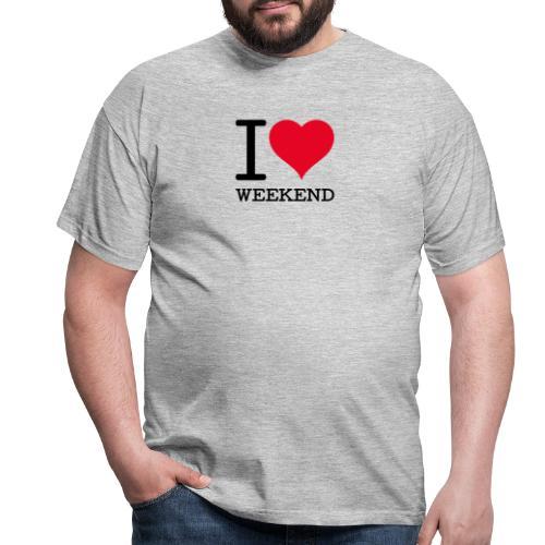 I love Weekend - Miesten t-paita