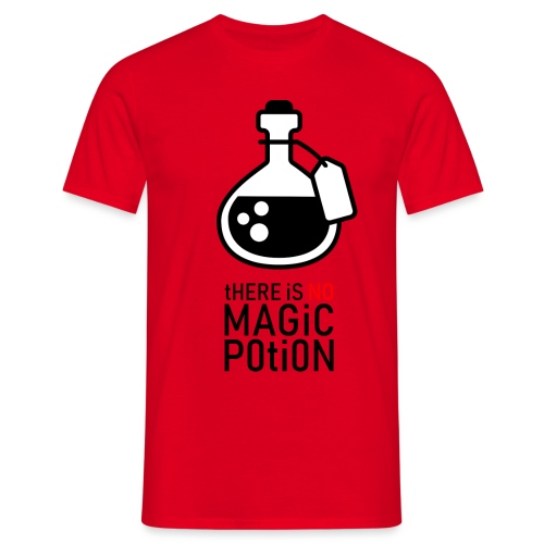 there is no magic potion - Mannen T-shirt