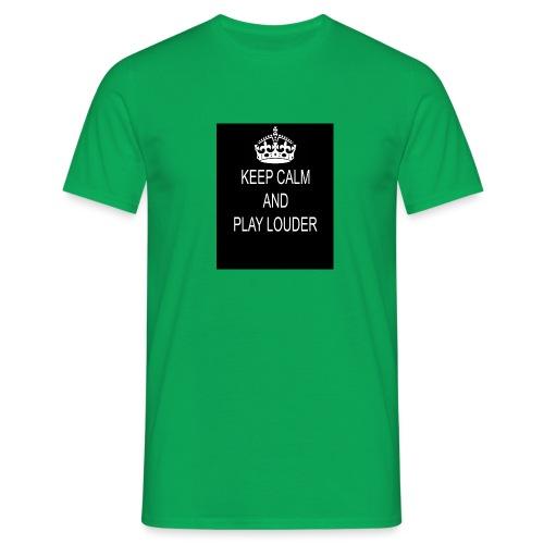 keep calm play loud - T-shirt Homme