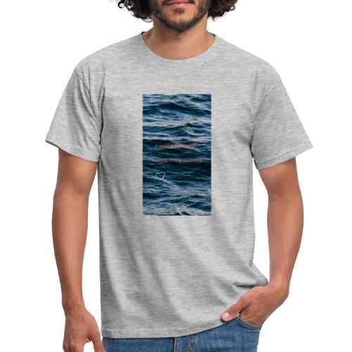 Sprüche - Männer T-Shirt