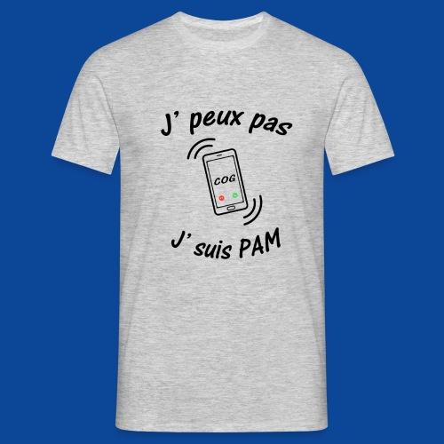 J'peux pas .. J'suis PAM ! - T-shirt Homme