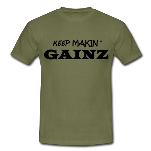 KeepMakin'Gainz_black - Men's T-Shirt