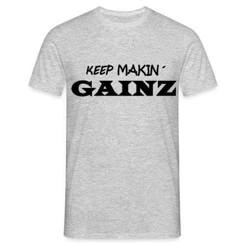 KeepMakin'Gainz_black - Men's T-Shirt
