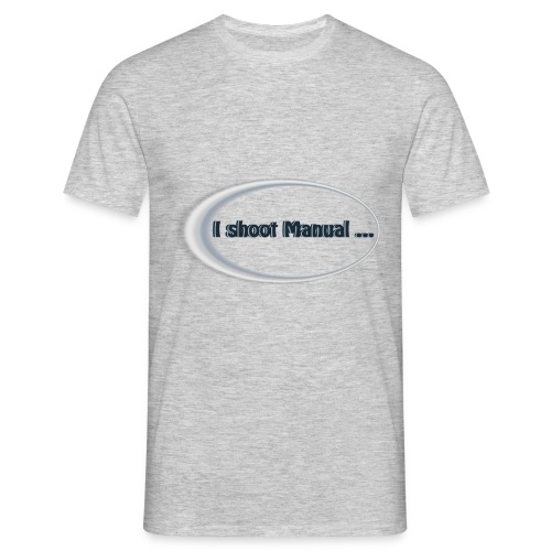 I shoot manual slogan - Men's T-Shirt