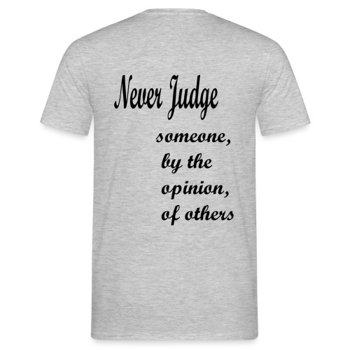 Never Judge - Men's T-Shirt