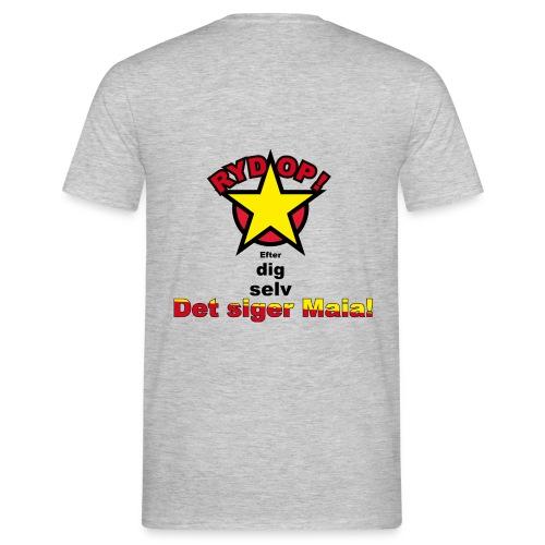 RYD OP det siger Maia - Herre-T-shirt