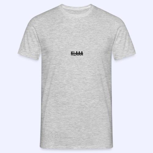 Klaaa - Männer T-Shirt