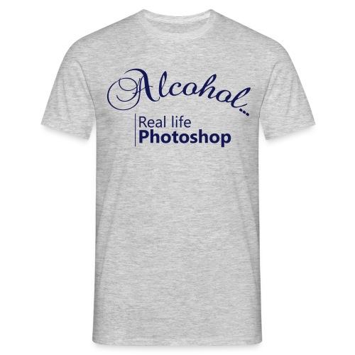 Alcohol Real life Photoshop - Männer T-Shirt
