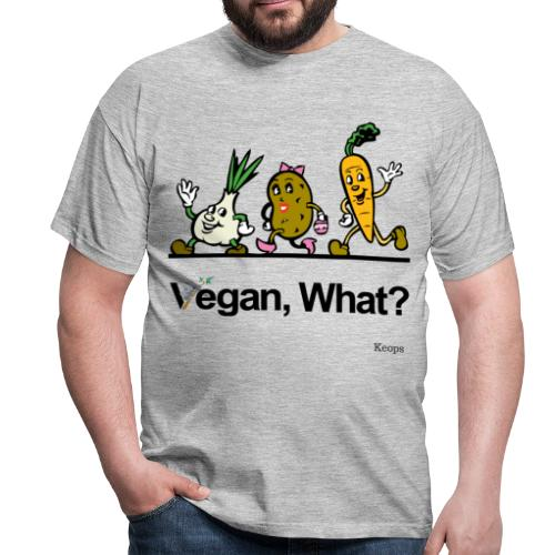 Vegan What ? - T-shirt Homme