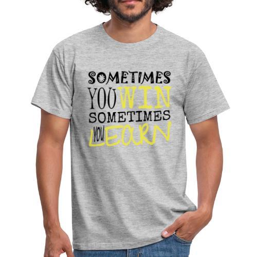 SOMETIMES - Männer T-Shirt