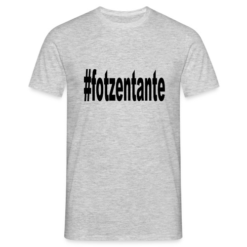 #fotzentante - Männer T-Shirt