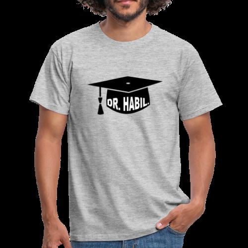 Doktorhut Professor Habilitation Geschenk - Männer T-Shirt
