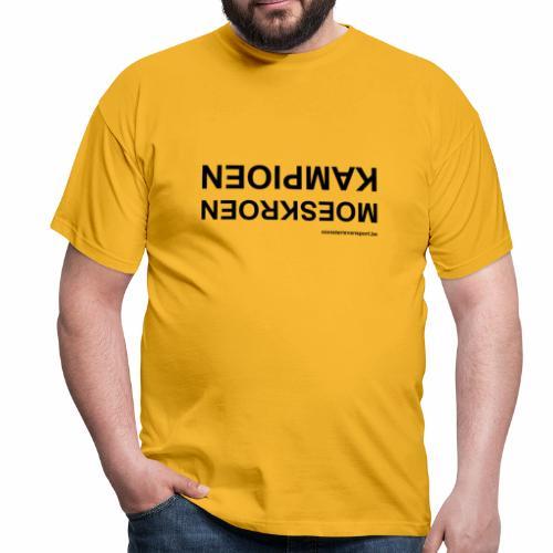 Moeskroen Kampioen - Mannen T-shirt