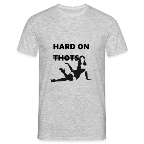Hard on thots (censored) - Mannen T-shirt