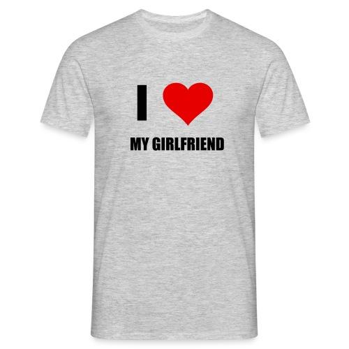 I LOVE MY GIRLDFRIEND - Männer T-Shirt