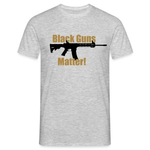 BLACK GUNS MATTER - Männer T-Shirt