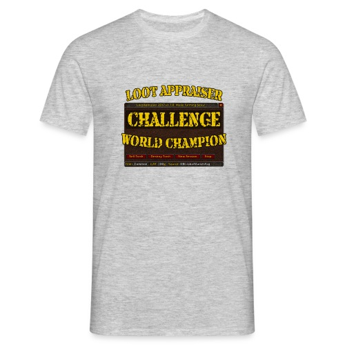 Loot Appraiser World Champion - Männer T-Shirt