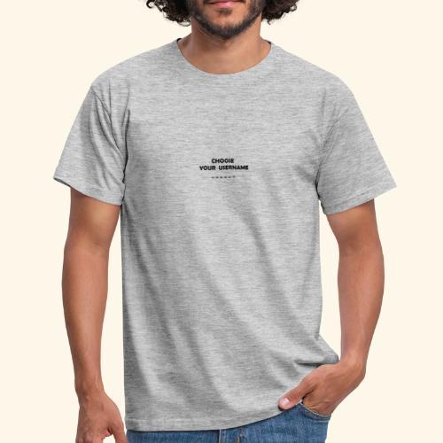 choose username - T-shirt Homme