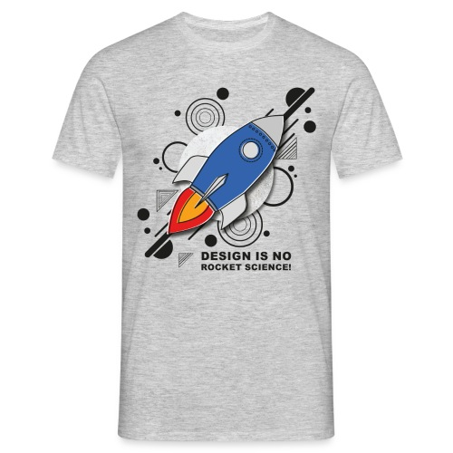 Design is no Rocket Science Nummer 3 - Männer T-Shirt