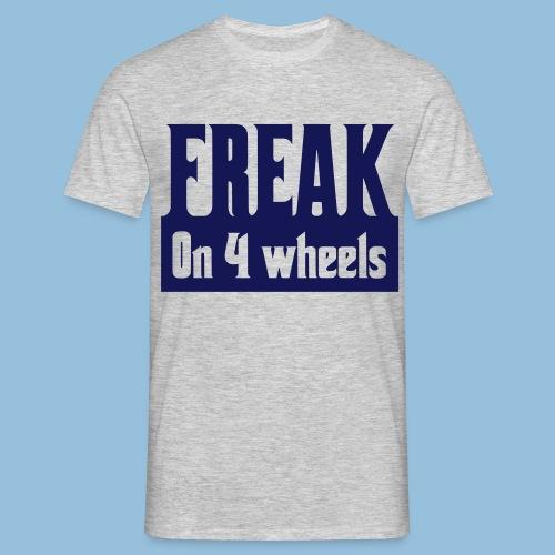 Freakon4wheels - Mannen T-shirt