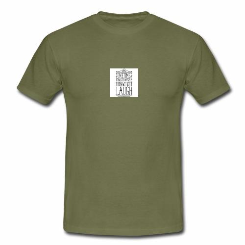 sometimes we both laugh frauen t shirt - Männer T-Shirt