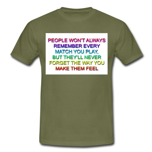 Way U Make Them Feel 8 copy png - Men's T-Shirt