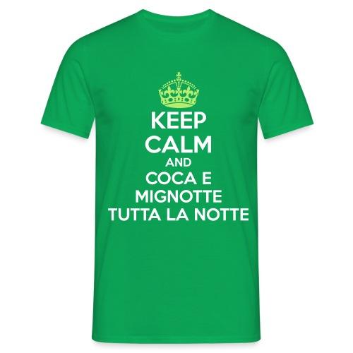 Coca e Mignotte Keep Calm - Maglietta da uomo