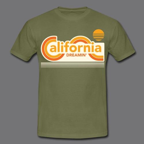 CALIFORNIA DREAMIN Tee Shirts - Men's T-Shirt