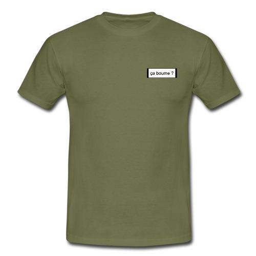 Ça boume ? - T-shirt Homme