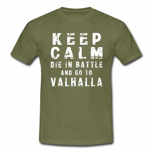 KEEP CALM VALHALLA - Camiseta hombre