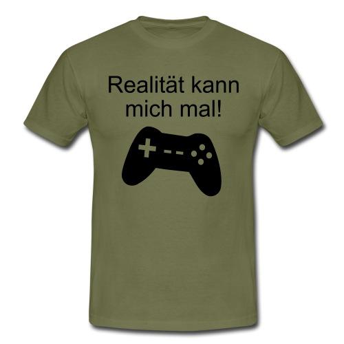 Zocker Gamer Realität Gaming Spruch - Männer T-Shirt