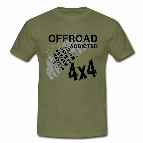 OFF Road Addicted - Männer T-Shirt