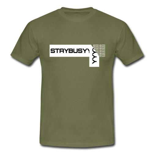 Weisse Abgezogene StayBusy Folie - Männer T-Shirt