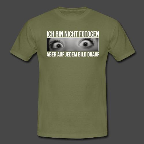 Ich bin nicht fotogen - Männer T-Shirt