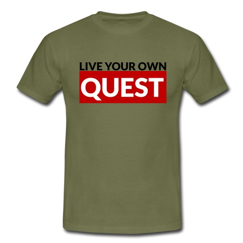 Live Your Own Quest - T-shirt Homme